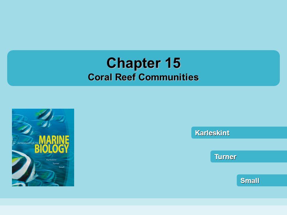 Karleskint Small Turner Chapter 15 Coral Reef Communities