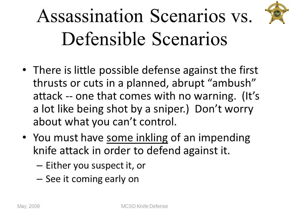 Assassination Scenarios vs.