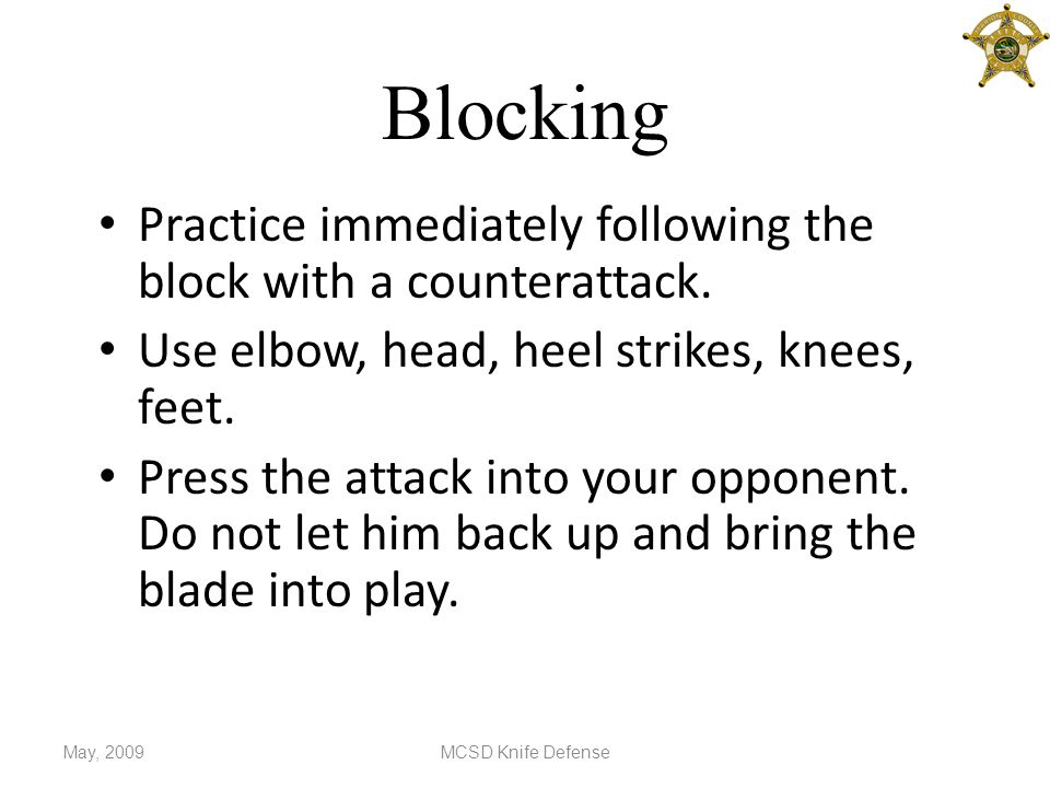 Blocking Practice immediately following the block with a counterattack.