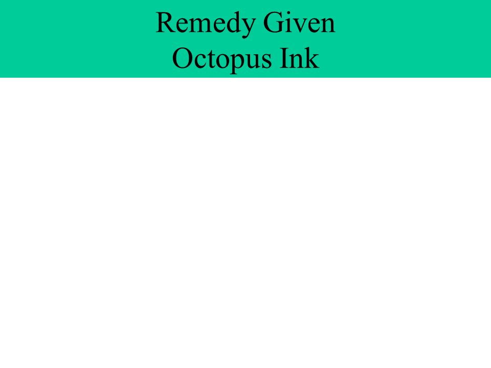 Remedy Given Octopus Ink