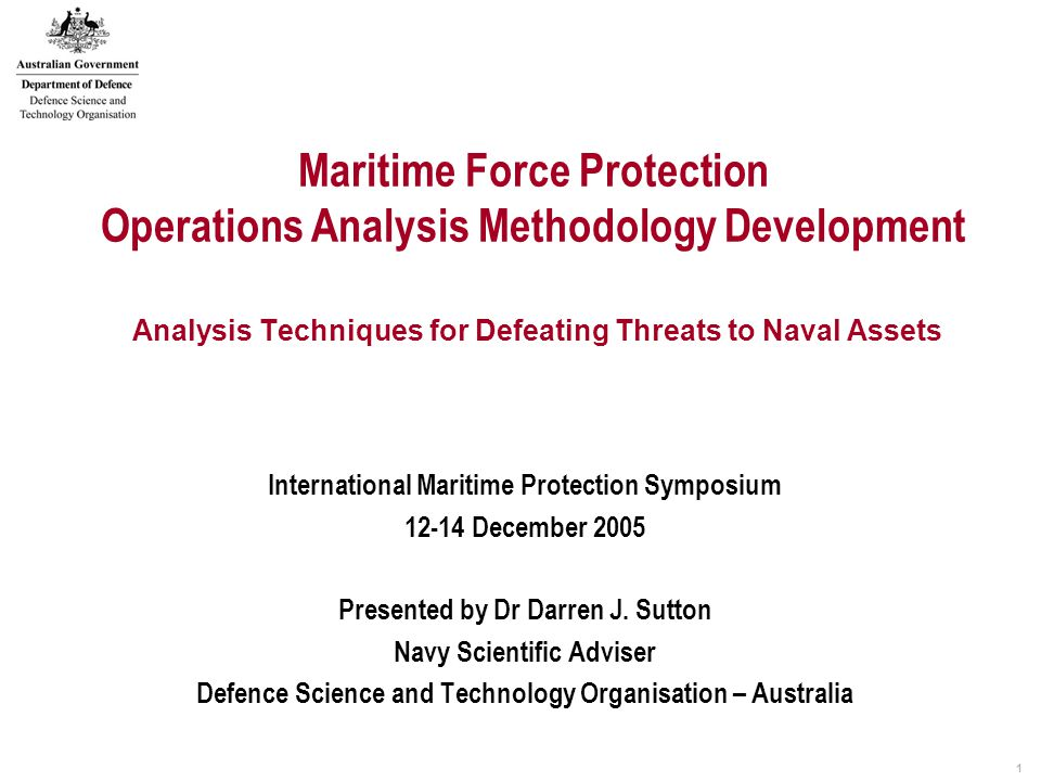 22 Conclusion Summarising Methodology Define Top level Requirements Propose S&T development Functions required Propose non-tech change Strategic/Legal/Operational/Tactical Maritime Operational Analysis Studies Contribution Determine Capability Gaps Assess S&T Component of Solution Set Identify Potential Solutions – compare options Map function required to capability