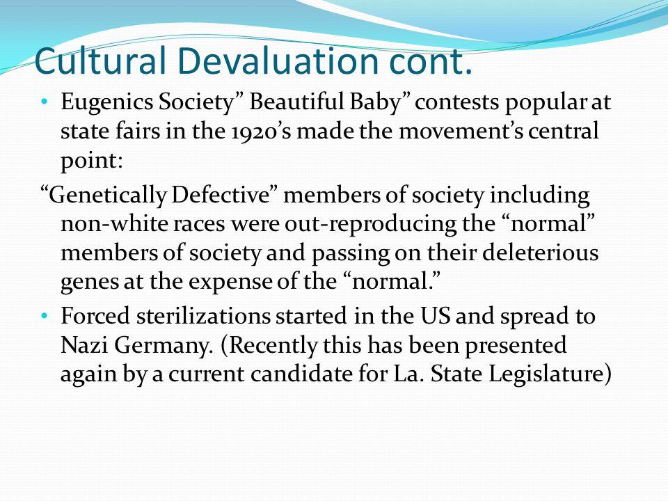 Cultural Devaluation cont.