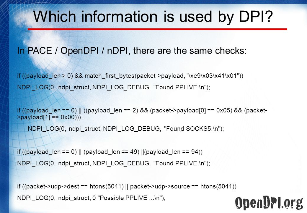 Which information is used by DPI.