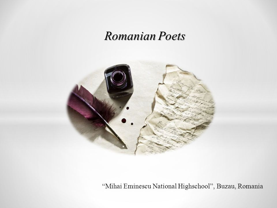 Romanian Poets Mihai Eminescu National Highschool , Buzau, Romania