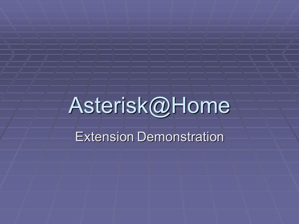 Asterisk@Home Extension Demonstration