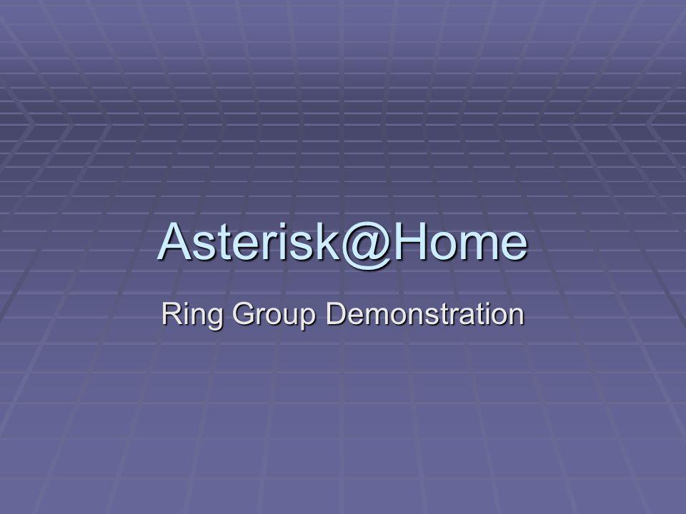 Asterisk@Home Ring Group Demonstration
