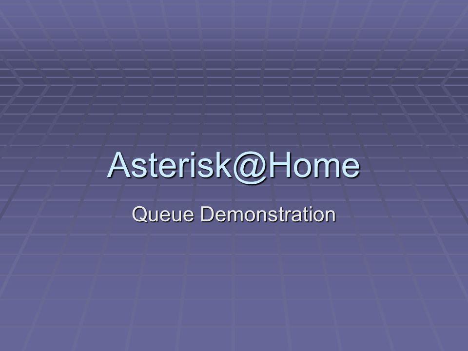 Asterisk@Home Queue Demonstration