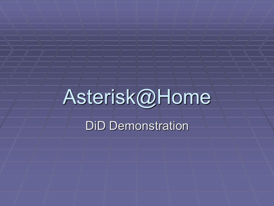 Asterisk@Home DiD Demonstration