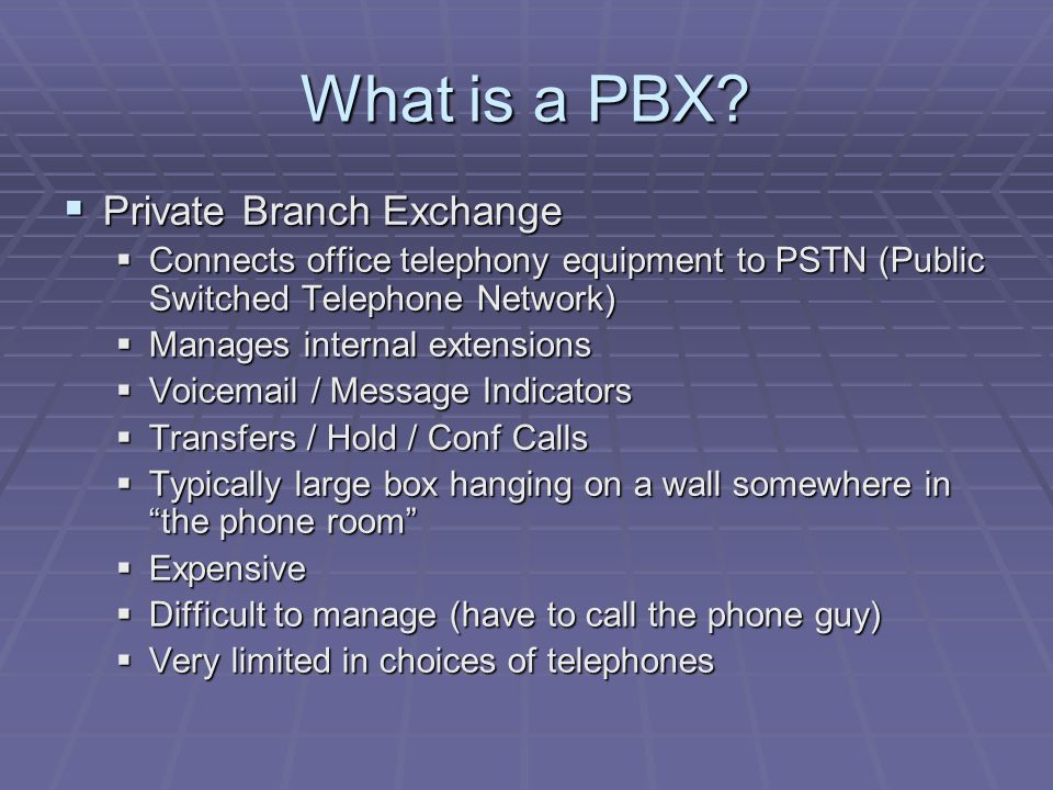 What is a PBX.