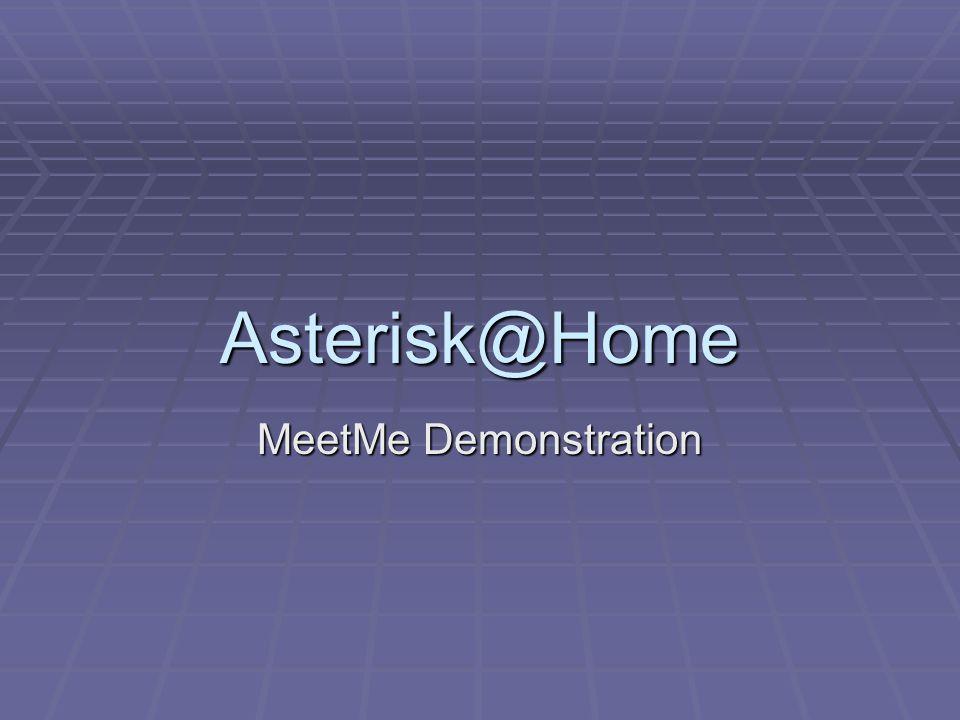 Asterisk@Home MeetMe Demonstration