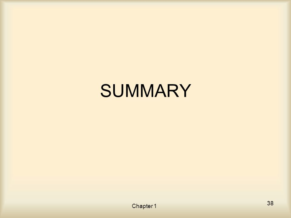 Chapter 1 SUMMARY 38