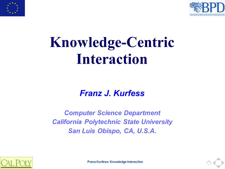 33 Franz Kurfess: Knowledge Interaction Ausklang 33