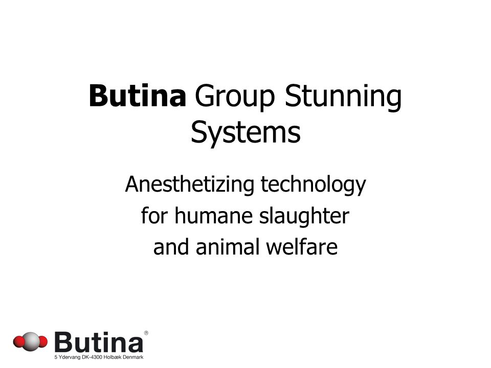 Butina Group Stunning Systems Anesthetizing technology for humane slaughter and animal welfare