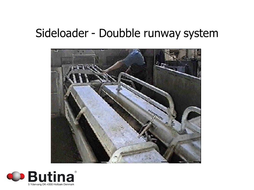 Sideloader - Doubble runway system