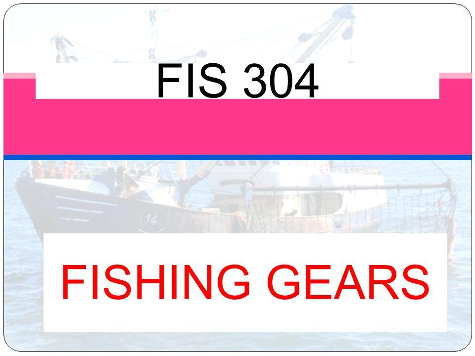 FISHING GEARS FIS 304