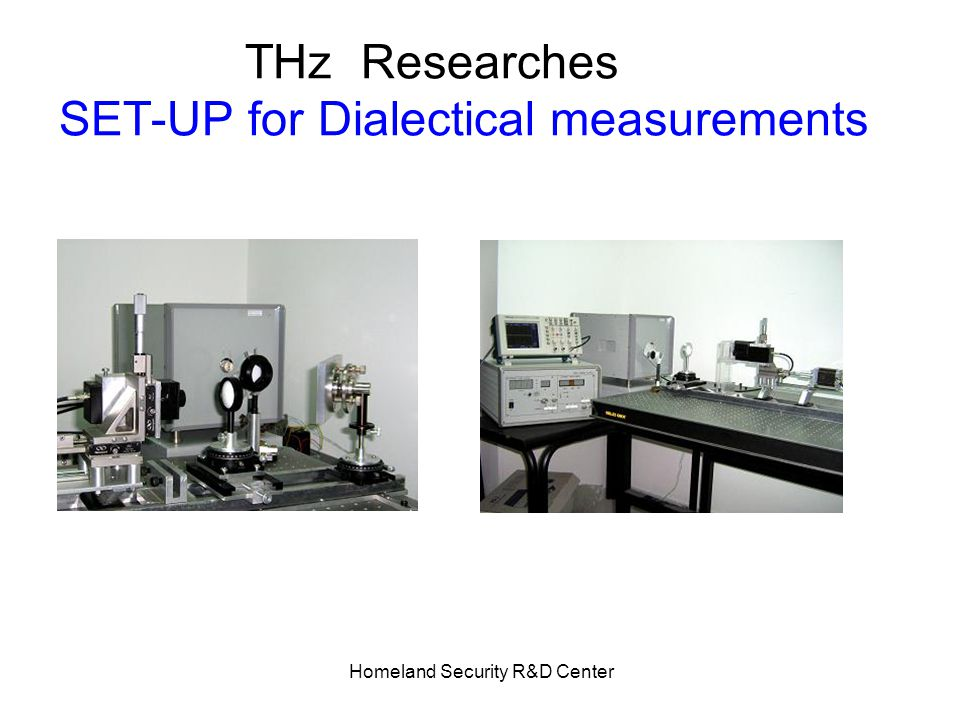 Homeland Security R&D Center Researches THz SET-UP for Dialectical measurements