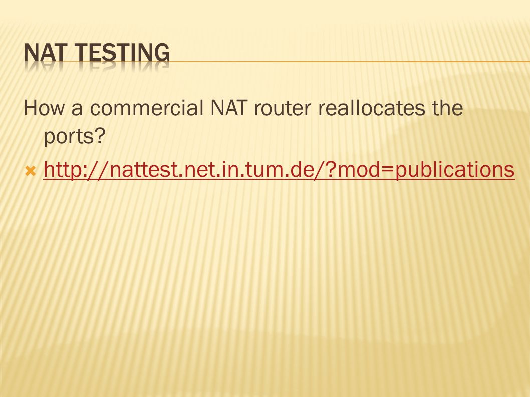 How a commercial NAT router reallocates the ports.
