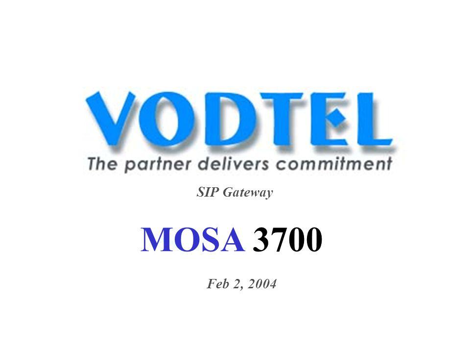SIP Gateway MOSA 3700 Feb 2, 2004