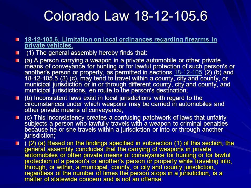 Colorado Law 18-12-105.6 18-12-105.6.