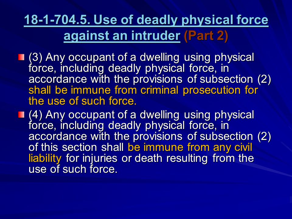 18-1-704.5. Use of deadly physical force against an intruder18-1-704.5.