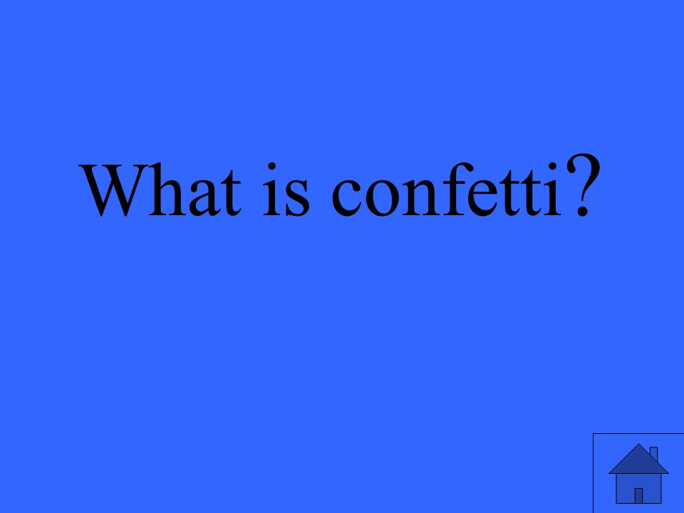 What is confetti ?