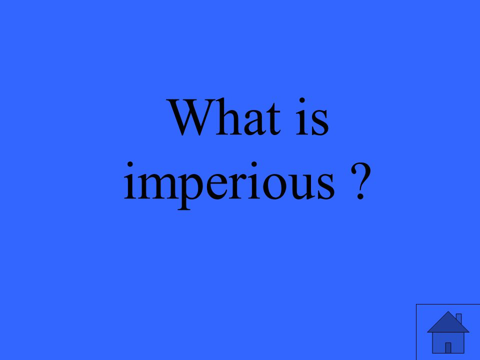 What is imperious ?