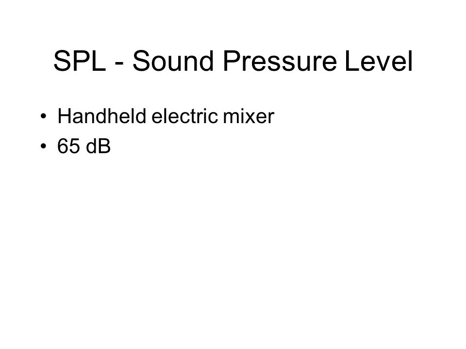 SPL - Sound Pressure Level Handheld electric mixer 65 dB