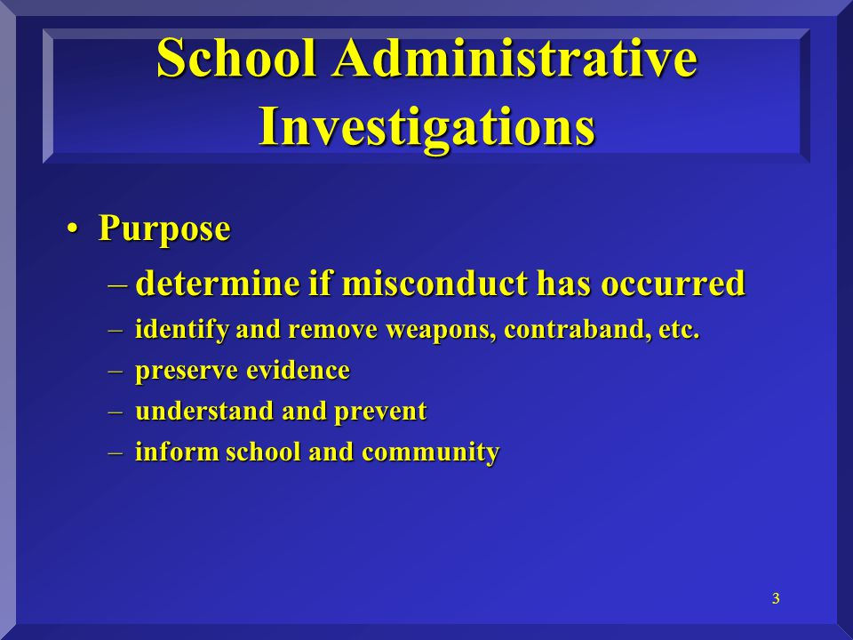 4 Questioning Student SuspectsQuestioning Student Suspects –Questioning versus interrogation –Miranda.