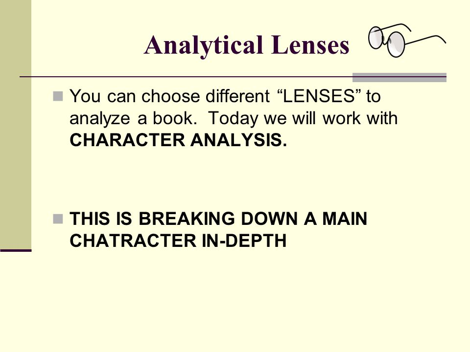 How to Analyze Character 1.