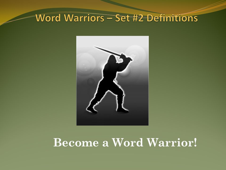 Become a Word Warrior!