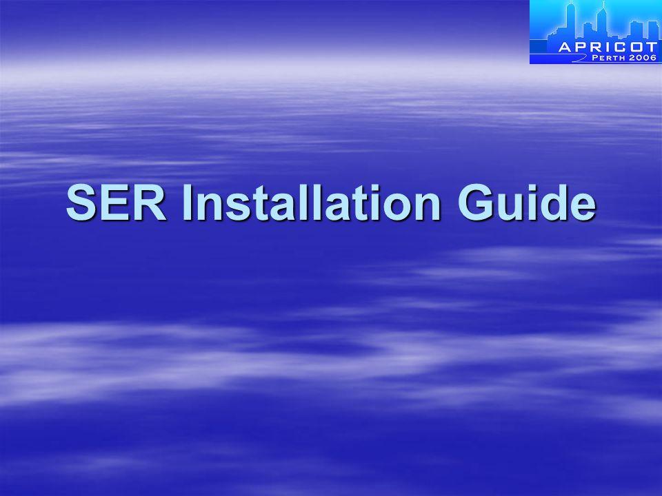 SER Installation Guide