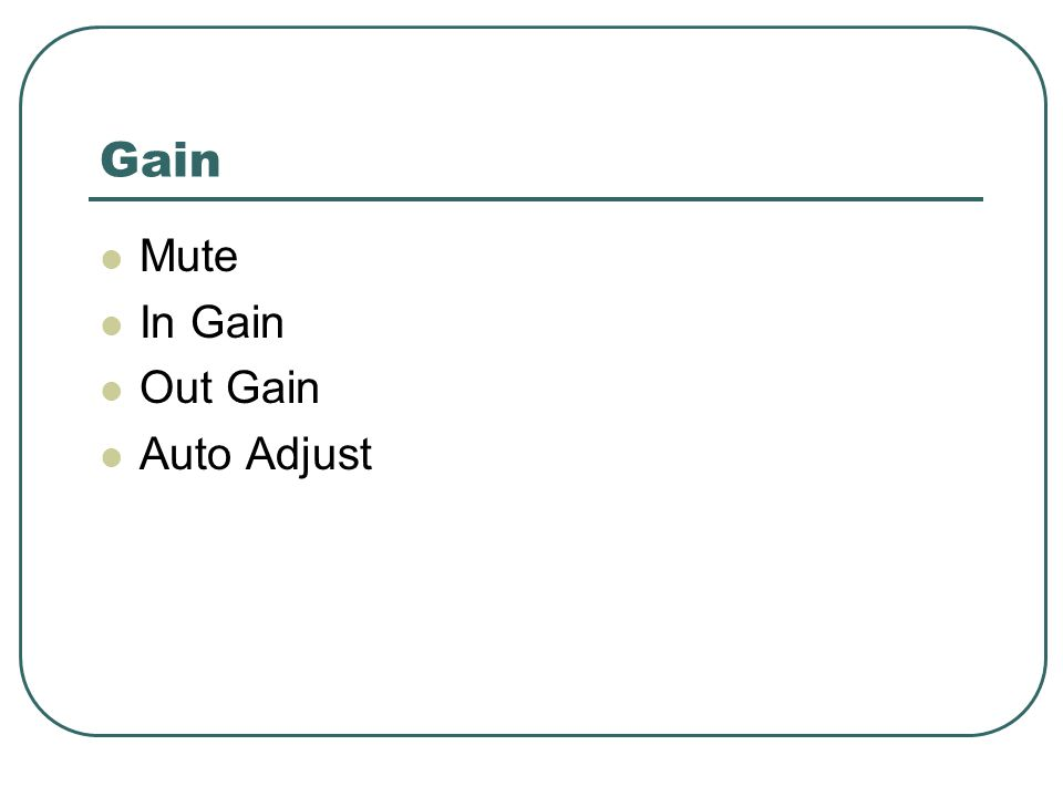 Gain Mute In Gain Out Gain Auto Adjust