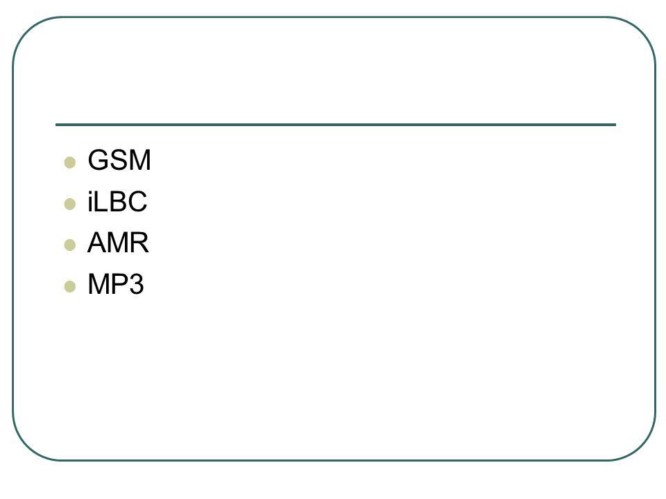 GSM iLBC AMR MP3