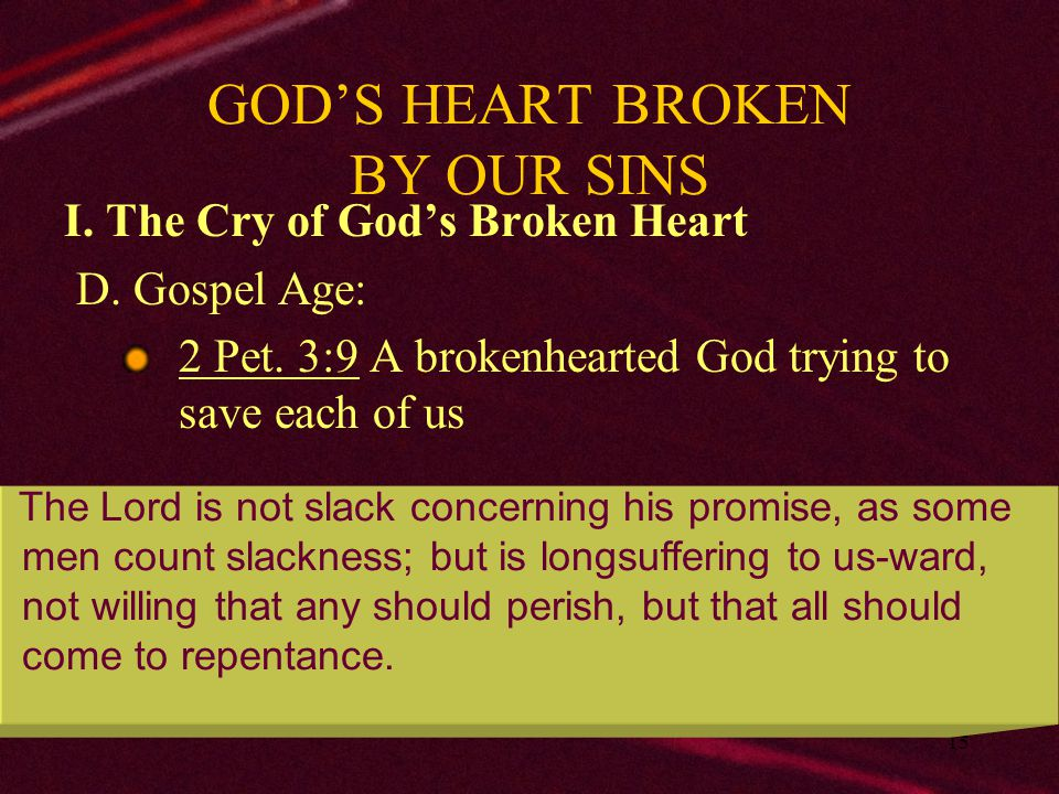 16 GOD'S HEART BROKEN BY OUR SINS II.