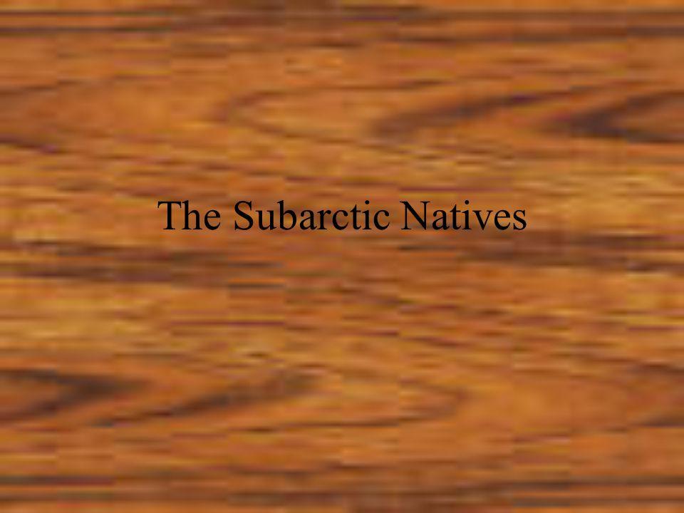 The Subarctic Natives