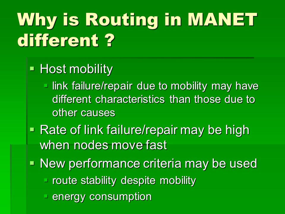 Why is Routing in MANET different .