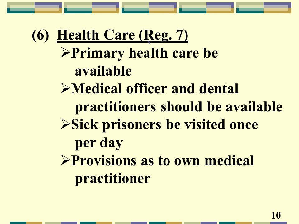 (6) Health Care (Reg.