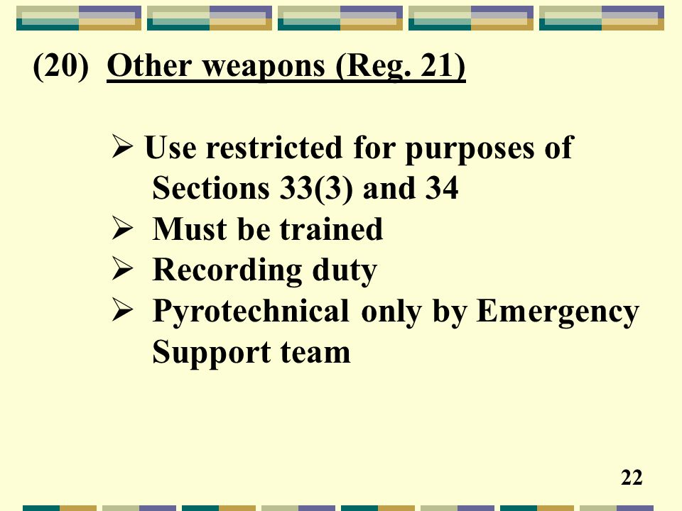(20) Other weapons (Reg.