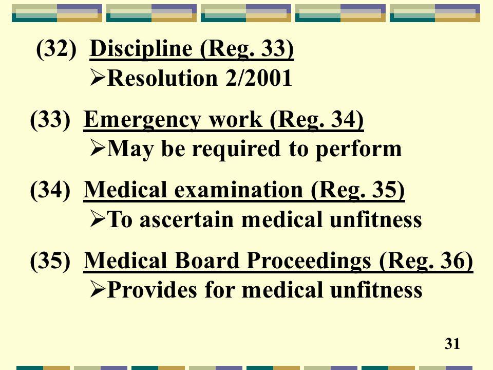 (32) Discipline (Reg. 33)  Resolution 2/2001 (33) Emergency work (Reg.