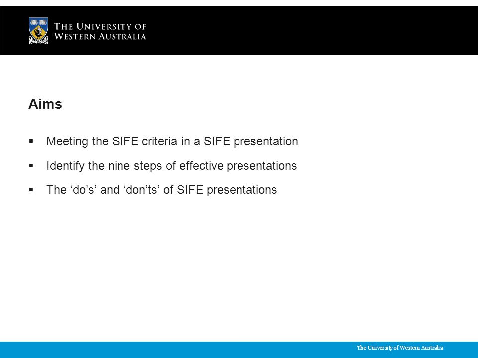 The University of Western Australia  http://sifeaustralia.org.au/conference_events/national_conference/program_ information http://sifeaustralia.org.au/conference_events/national_conference/program_ information