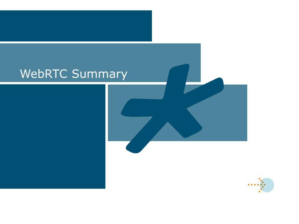 WebRTC Summary