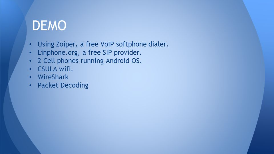 Using Zoiper, a free VoIP softphone dialer. Linphone.org, a free SIP provider.