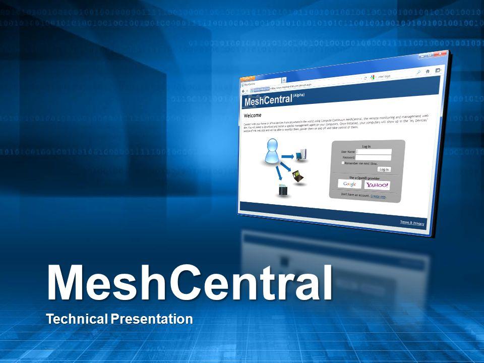 MeshCentral Technical Presentation