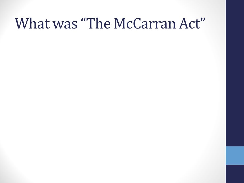 What was The McCarran Act