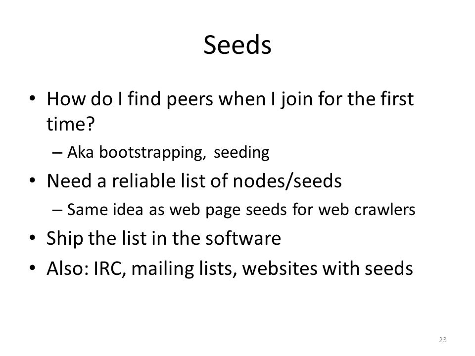 Seeds How do I find peers when I join for the first time.