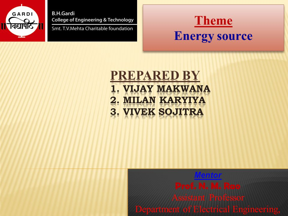 Mentor Prof.N. M. Rao Assistant Professor Department of Electrical Engineering, Mentor Prof.