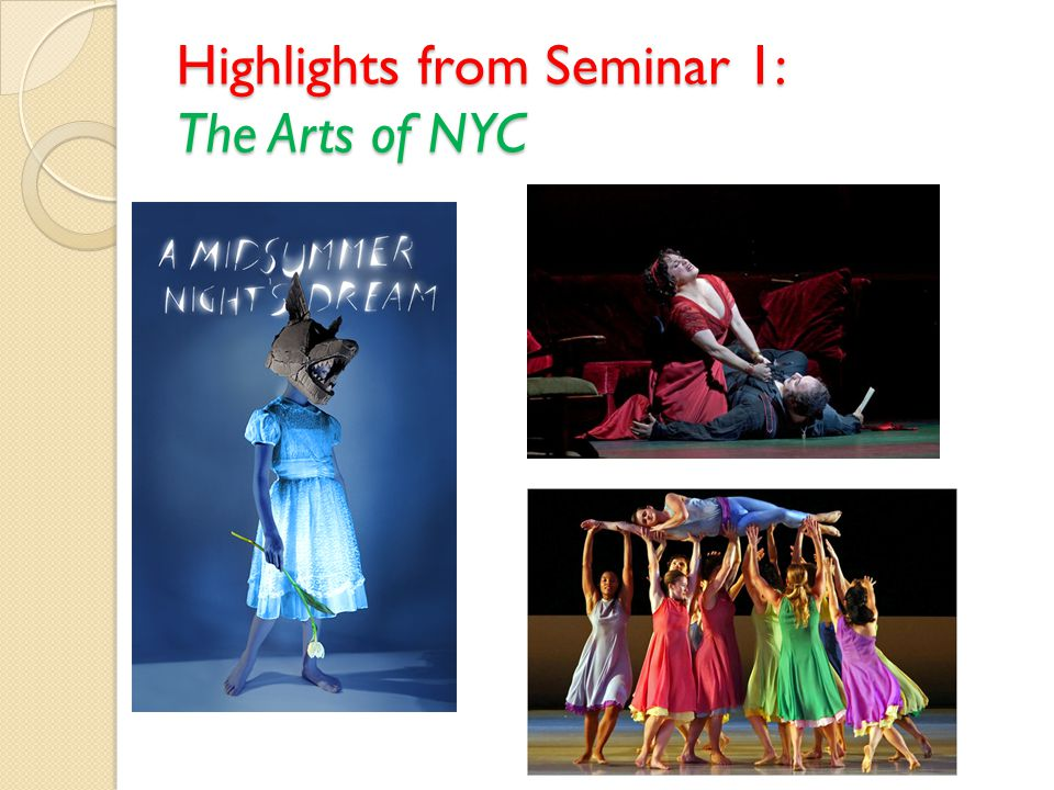 Highlights from Seminar 1: The Arts of NYC