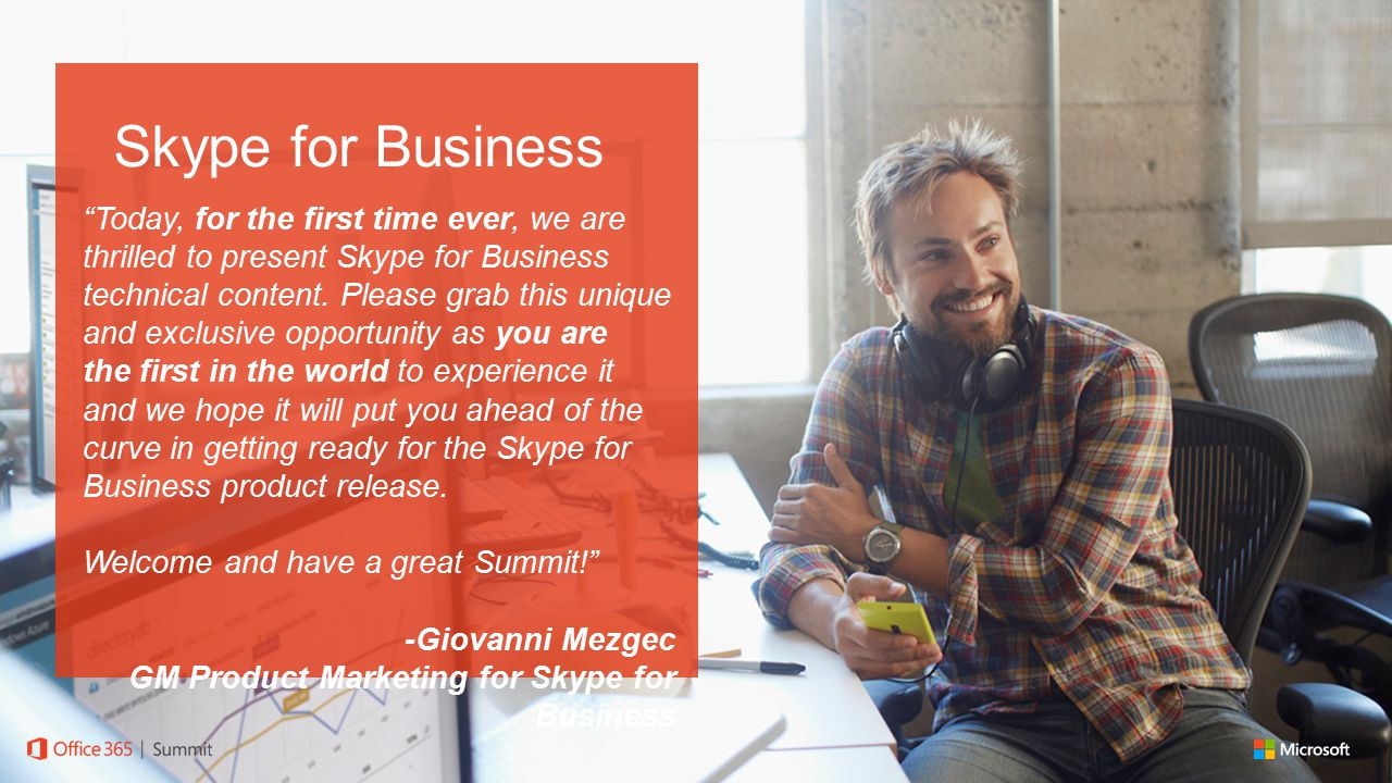 Today, for the first time ever, we are thrilled to present Skype for Business technical content.