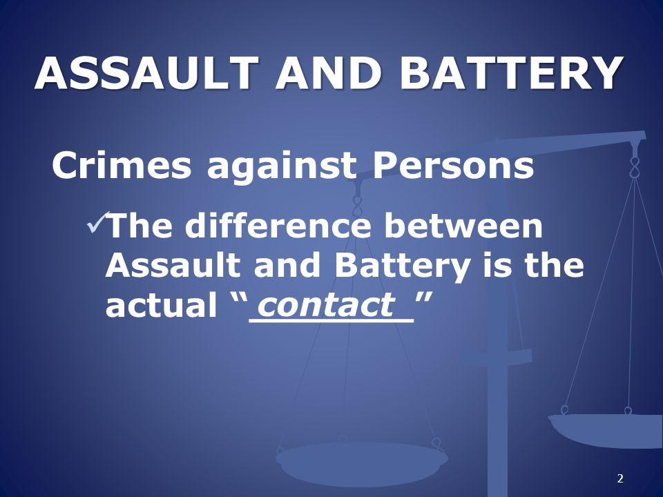 240 PC: ASSAULT The attempted or threatened battery.