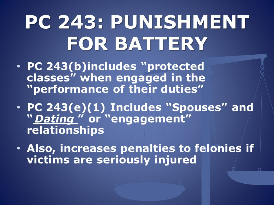 PC§ 243.4.SEXUAL BATTERY PC§ 243.4.